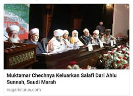 muktamar internasioal sunni chechnya telanjangi ajaran wahabi salafy najd3